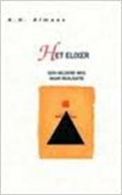 Het elixer - A.H. Almaas
