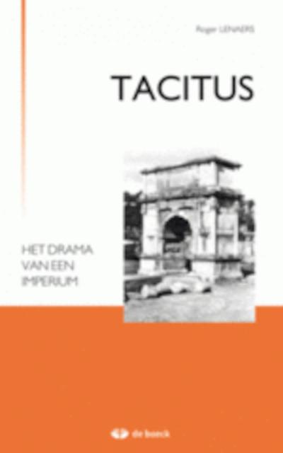Tacitus - het drama van een imperium - Tacitus, Roger Lenaers
