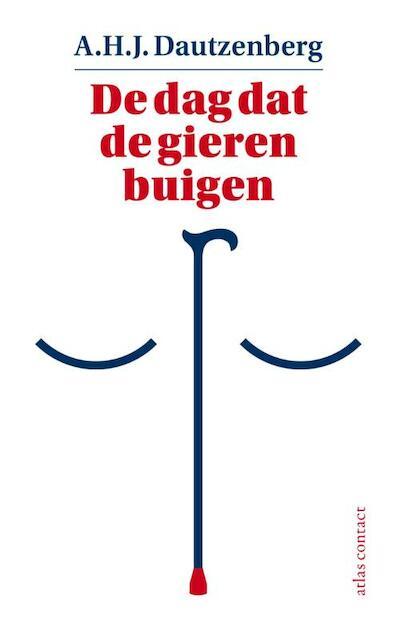De dag dat de gieren buigen - A.H.J. Dautzenberg