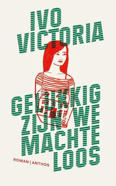 Gelukkig zijn we machteloos - Ivo Victoria