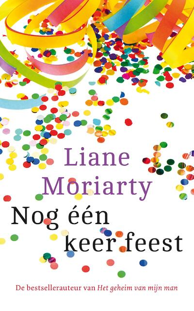 Nog één keer feest - Liane Moriarty