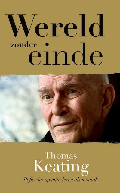 Wereld zonder einde - Thomas Keating, Lucette Verboven