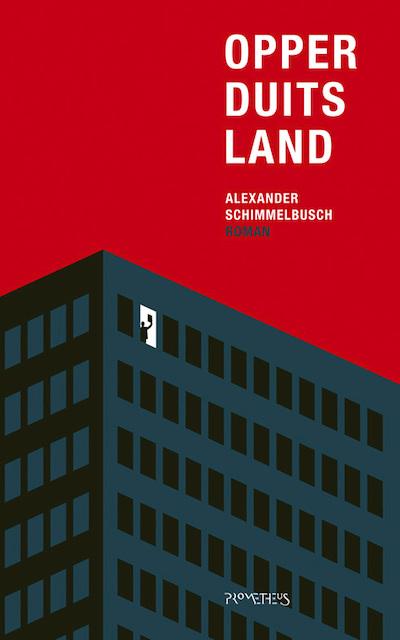 Opperduitsland - Alexander Schimmelbusch