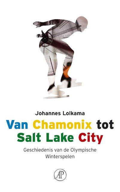 Van Chamonix tot Salt Lake City - J. Lolkama