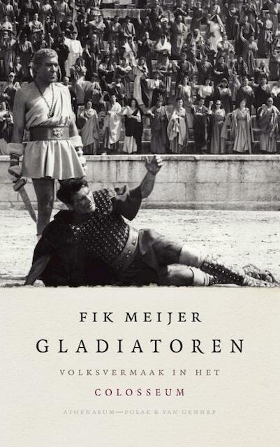 Gladiatoren - Fik Meijer