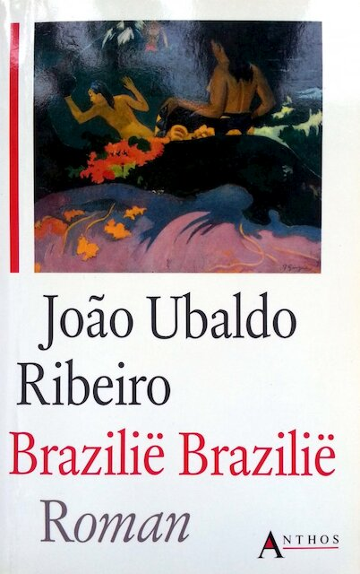 Brazilië, Brazilië - João Ubaldo Ribeiro, Harrie Lemmens