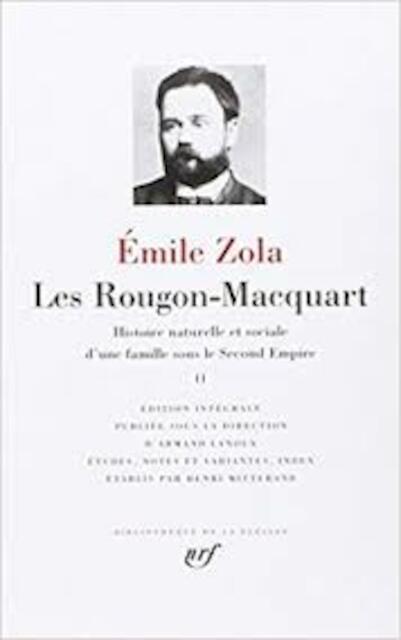 Les Rougons-Macquart - Tome II - Émile Zola