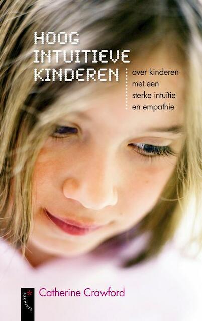 Hoog Intuitieve Kinderen - C. Crawford