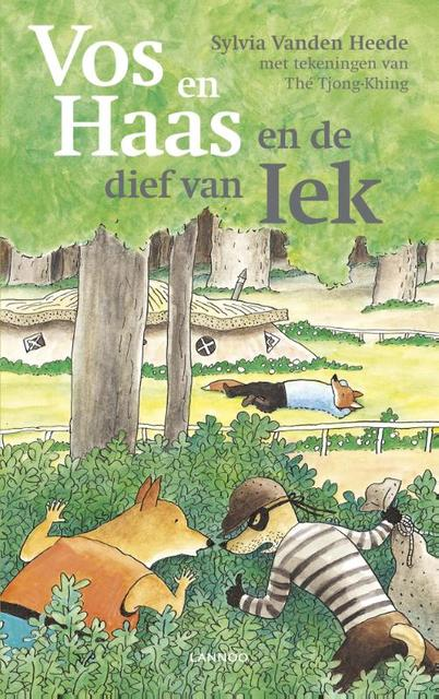 Vos en Haas en de dief van Iek - Sylvia Vanden Heede