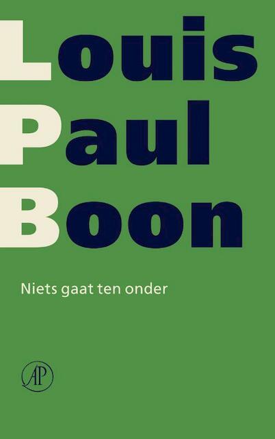 Niets gaat ten onder - Louis Paul Boon