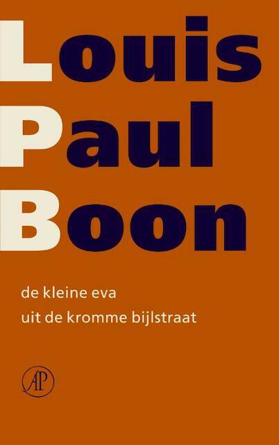 De kleine Eva uit de kromme bijlstraat - Louis Paul Boon