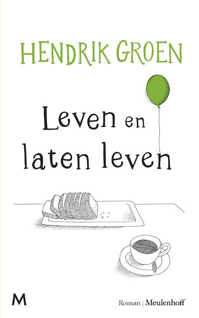 Leven en laten leven - Hendrik Groen
