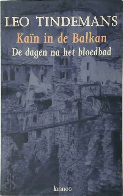 Kain in de Balkan - L. Tindemans