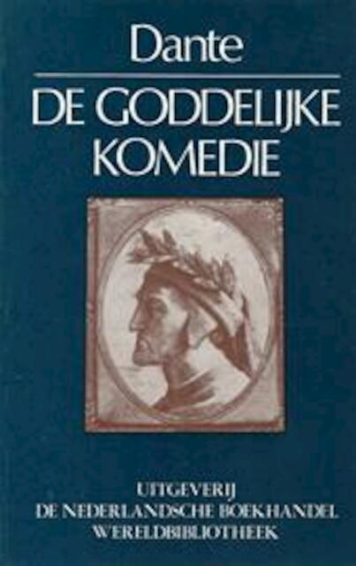 De Goddelijke Komedie - Dante Alighieri
