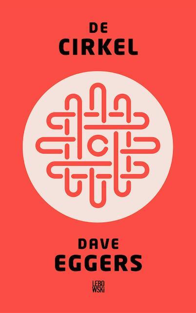 De cirkel - Dave Eggers
