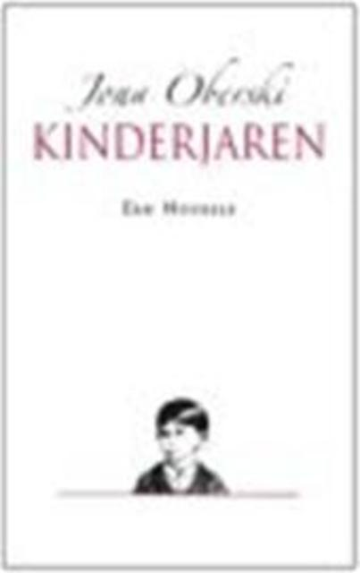 Kinderjaren - Jona Oberski