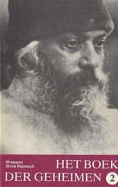 Het boek der geheimen deel 2 - Bhagwan Shree Rajneesh