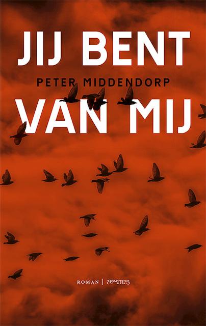Jij bent van mij - Peter Middendorp