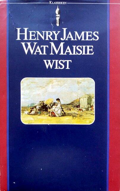 Wat Maisie wist - Henry James