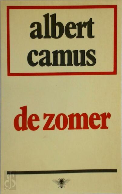 De zomer - Albert Camus, Anton Van Der Niet
