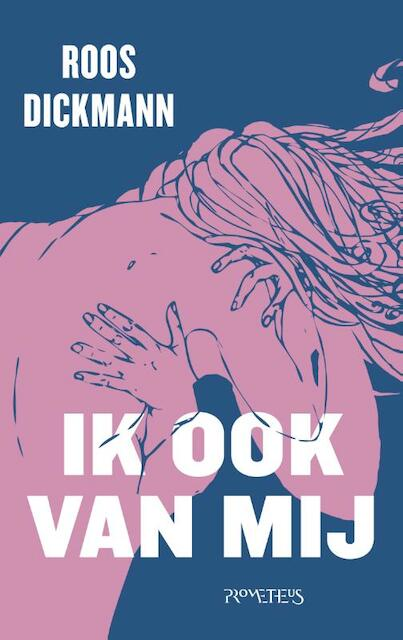 Ik ook van mij - Roos Dickmann
