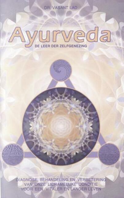 Ayurveda - Vasant Lad