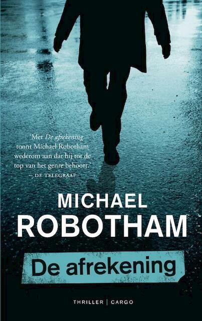 De afrekening - Michael Robotham