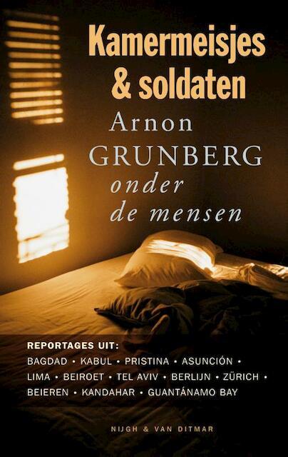 Kamermeisjes en soldaten arnon grunberg isbn 9789038890883 de slegte - Kamerjongen jaar ...