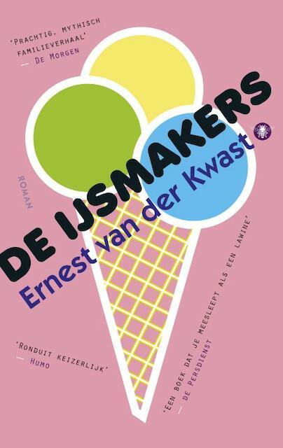 De ijsmakers - Ernest van der Kwast