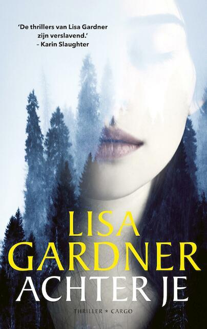 Achter je - Lisa Gardner