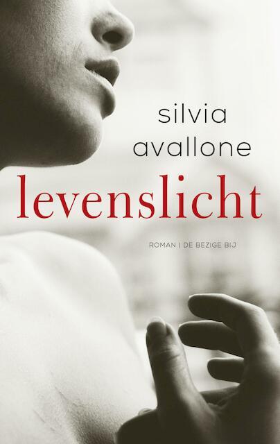 Levenslicht - Silvia Avallone