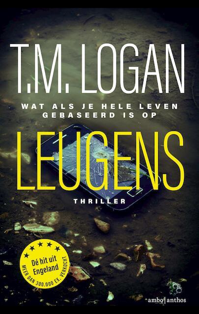 Leugens - T.M. Logan