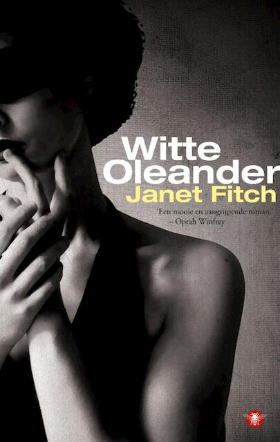 Witte Oleander - Janet Fitch