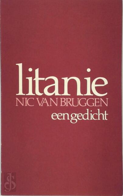 Litanie - Nic van Bruggen