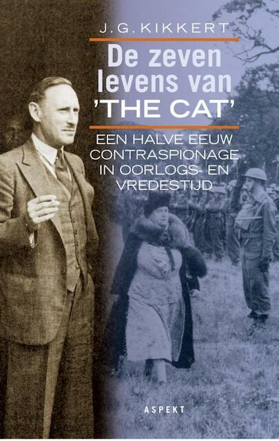 De zeven levens van The Cat - J.G. Kikkert, P. Brijnen van Houten