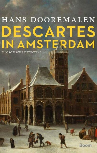 Descartes in Amsterdam - Hans Dooremalen