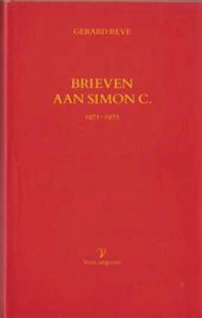 Brieven aan Simon C. 1971-1975 - Gerard Reve