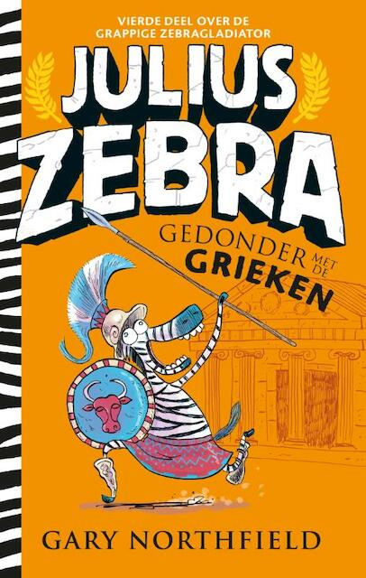 Julius Zebra - 4 Gedonder met de Grieken - Gary Northfield