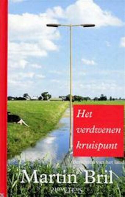 Het verdwenen kruispunt - Martin Bril