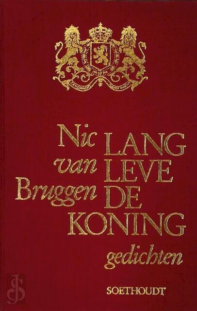 Lang leve de Koning - Nic van Bruggen