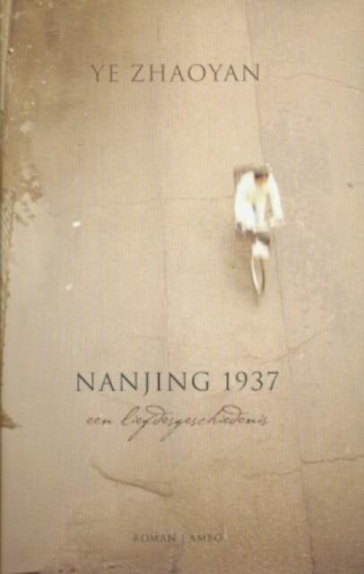 Nanjing 1937 - Ye (zhaoyan), Anne Sytske Keijser