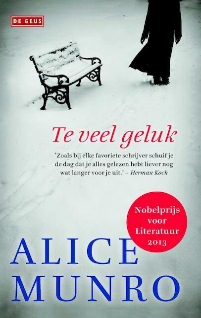 Te veel geluk - Alice Munro