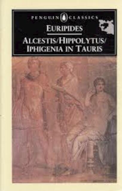Three plays - Euripides, Philip Vellacott