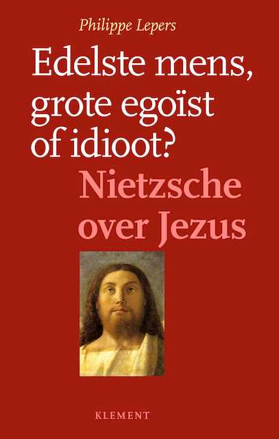 Edelste mens, grote egoïst of idioot - Philippe Lepers