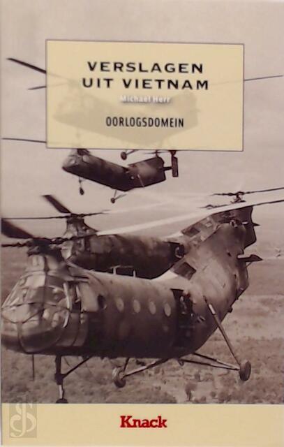 Verslagen uit Vietnam - Michael Herr