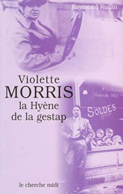 Violette Morris - Raymond Ruffin