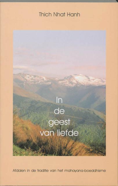 In de geest van liefde - Thich Nhat Hanh