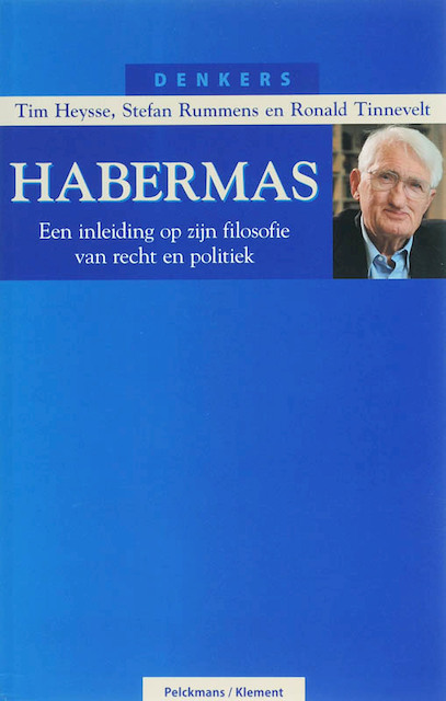 Habermas - Tim Heysse, Stefan Rummens, Ronald Tinnevelt