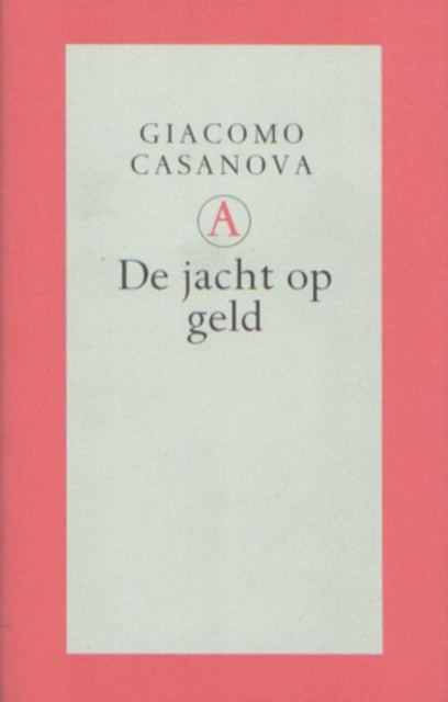 De jacht op geld - Giacomo Casanova, Theo Kars