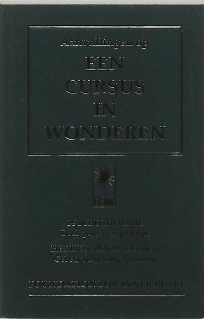 Citaten Uit Een Cursus In Wonderen : Aanvullingen op een cursus in wonderen unknown isbn